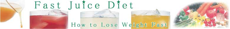 Fast Juice Diet-How to Lose Weight Fast